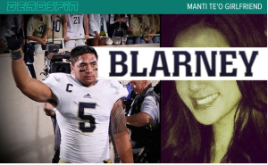 Deadspin stunned the sports and media worlds when it exposed football star Manti Te'o's  fictional girlfriend.
