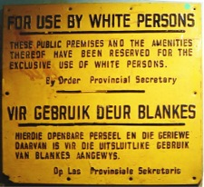 Apartheid-era sign, South Africa. (Photo from Wikimedia Commons)